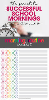free printable charts and checklists. The Secret To Successful School Mornings | Free Printable Morning Routine Chart Kids, Charts And Checklists E