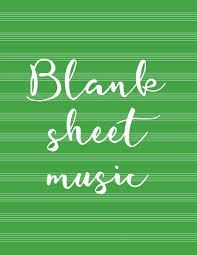Blank Sheet Of Music Blank Sheet Music Luscious Books