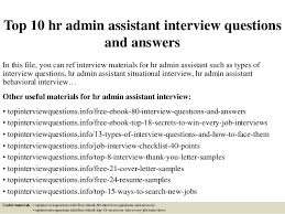 Interview Questions And Answers For Office Assistant Top 10 Hr Admin Assistant Interview Questions And Answers