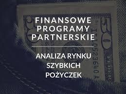 Finansowe Programy Partnerskie: analiza rynku szybkich pożyczek ...