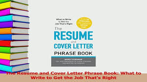 Download The Resume And Cover Letter Phrase Book What To Write To
