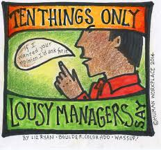 things only lousy managers say