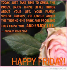 Good Morning Friday Quotes Adorable Happy Friday And Good Morning Quotes