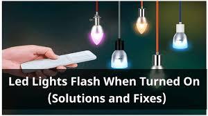 led lights flash when turned on