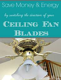 save money and energy by switching the direction of your ceiling fan in the summer and