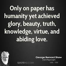 Beauty And Knowledge Quotes Best of George Bernard Shaw Love Quotes QuoteHD