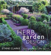 Small Picture Herb Garden Design Ethne Clarke 9780711220119