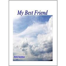 My Best Friend, Proof of God's Existence by Brenda Tannenbaum