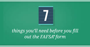 Fafsa Chart 2019 7 Things You Need Before You Fill Out The 2019 20 Fafsa