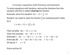 18 5 3 linear equations with fractions and brackets 18