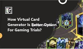 Review trial settings got it! How Virtual Card Generator Is Better Option For Gaming Trials
