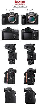 Sony Alpha Comparison Chart Sony A9 Ii Vs Sony A9 Worth The Upgrade Photo Spec