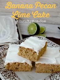 Banana Pecan Lime Cake a sheet cake that feeds a big group and is finger licking good BananaCake Lime Recipe