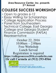 area resource center inc college success workshop save the date college success workshop 2016