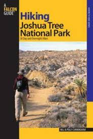 Regional Hiking Ser.: Hiking Joshua Tree National Park : 38 Day and  Overnight Hikes by Polly Cunningham and Bill Cunningham (2007, Perfect) for  sale online | eBay