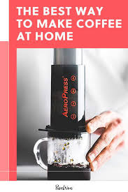 Plus, an explanation of why you shouldn't at the same time, it's relatively democratic in the sense that it's affordable enough that most people are able to invest in the necessary equipment (a. The Best Way To Make Coffee At Home According To Our Caffeine Obsessed Staff In 2021 Ways To Make Coffee Coffee Brewing Methods Steeped Coffee