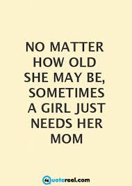 Quotes About Moms Unique 48 Mother Daughter Quotes To Inspire You Text And Image Quotes