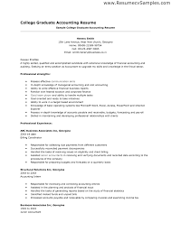 sample resume for accounting graduate experience make resume cover letter sample resumes for recent college graduates