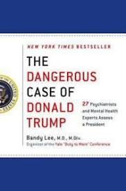 The Dangerous Case of Donald Trump 27 Psychiatrists Assess Dr ...
