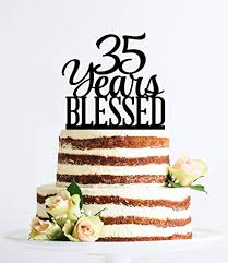 Amazoncom 35 Years Blessed Cake Topper For Women And Men Classy