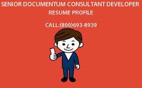 Hire I T Professionals Senior Documentum Consultant Developer