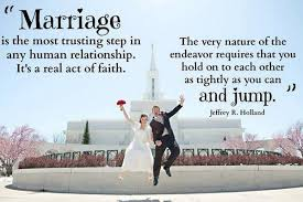 Getting Married Quotes Delectable Elder Holland Quotes On Twitter Marriage Is The Most Trusting Step