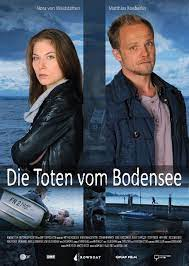 Die toten vom bodensee 6: Die Toten Vom Bodensee Tv Film Reihe 2013 2014 Crew United