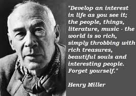 Henry Miller Quotes. QuotesGram via Relatably.com