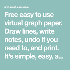 Free Easy To Use Virtual Graph Paper Draw Lines Write