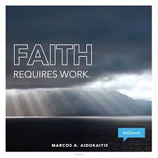 Faith Requires Work