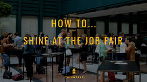 Ask Talentree How To Shine At The Job Fair Talentree