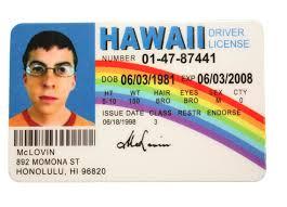 Superbad Mclovin Id Fake License Hawaii