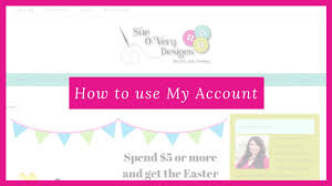 Sue O Very Designs How To Use My Account At Sue Overy Designs Log In