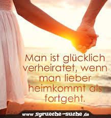 Spruch Liebe Und Hochzeit Man Ist Glücklich Verheiratet Wenn