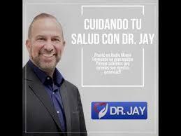 dr jay premium cuidando tu salud con dr jay youtube