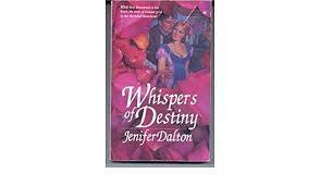 Whispers of Destiny: Dalton, Jenifer: 9780671451431: Amazon.com: Books