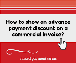proforma invoice for advance payment how to show an advance payment discount on a commercial invoice