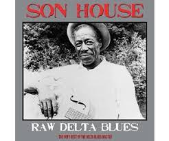 Buy <b>Son House</b> - <b>Raw</b> Delta Blues [VINYL] from £10.98 (Today ...
