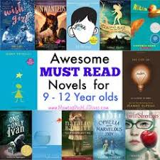 must reads can t put the book down novels for year olds grade 3 grade we will be checking some of these out for sure