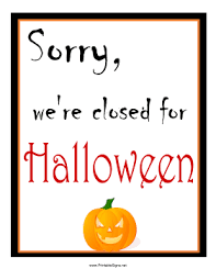 Closed Signs Template Printable Halloween Closed Sign Sign