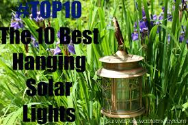 Diy The Best Hanging Solar Lights For Your Garden Sre Outdoor