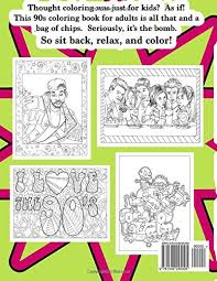 amazon 90s coloring book 1990s inspired coloring book for s for relaxation and entertainment coloring books for grownups volume 63