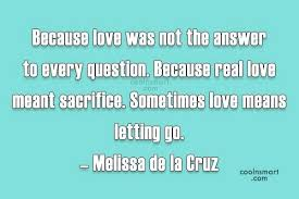 Love Is The Answer Quote Adorable What Is Love Means Quotes Together With Sacrifice Quote Because Love