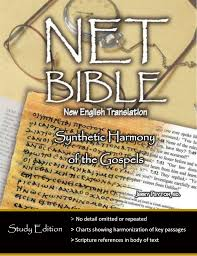 Net Bible Synthetic Harmony Of The Gospels Bible Org