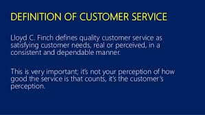 Definition Of Good Customer Services Excellent Service Customer Service