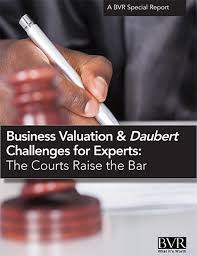 Daubert Challenges: The Courts Raise The Bar (Pdf) | Business ...