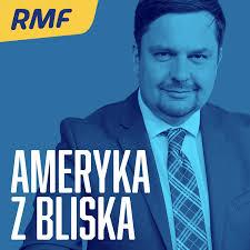 Ameryka z bliska w RMF FM
