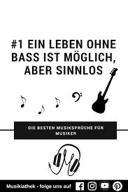 Sprüche Und Weisheiten Für Musiker Teil 1