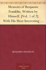amazon com memoirs of benjamin franklin written by himself vol  memoirs of benjamin franklin written by himself vol 1 of 2