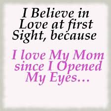 We Love You Mom Quotes I Love You Mom Quotes From DaughterWow what a way to start my day 1